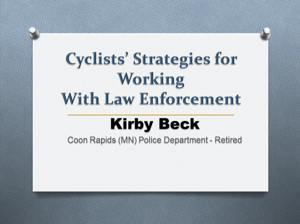 Cyclists' Strategies for Working with Law Enforcement